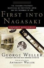 First Into Nagasaki: The Censored Eyewitness Dispatches on Post-Atomic Japan and