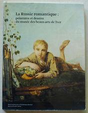 La Russie romantique Peintures et dessins Musée des Beaux-Arts TVER Besançon