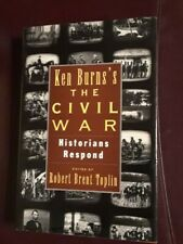 "Ken Burn's ""The Civil War"" Historians Respond Hard Cover"