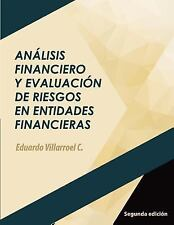 Análisis Financiero y Evaluación de Riesgos en Entidades Financieras by Luis...