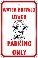 Water Buffalo Parking Only Aluminum METAL Sign