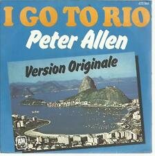 45 TOURS  2 TITRES / PETER ALLEN   I  GO  TO  RIO                A3