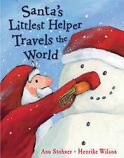 Santa's Littlest Helper Travels the World, Anu Stohner, New Book