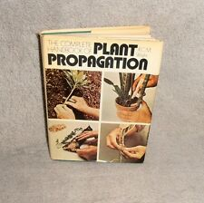 The Complete Handbook of Plant Propagation by R.C.M. Wright 1975 1st American Ed
