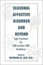 Seasonal Affective Disorder and Beyond: Light Treatment for Sad and-ExLibrary