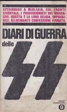 Fruttero, Lucentini, Diari di guerra delle SS, Mondadori, Gli Oscar,nazismo,1970