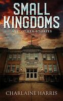Small Kingdoms and Other Stories by Harris, Charlaine Book The Fast Free