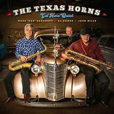 The Texas Horns - Get Here Quick (NEW CD)