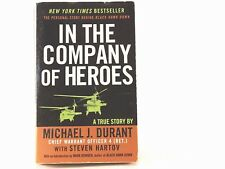 Very Good! In The Company Of Heroes: by Michael J. Durant (PB)