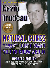 """Kevin Trudeau Natural Cures """"They"""" Don't Want You to Know About"""