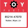 85214-47070 Toyota Rubber, wiper, lh 8521447070, New Genuine OEM Part