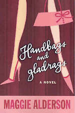 Handbags and Gladrags: A Novel by Maggie Alderson (Paperback, 2004)