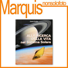 Alla ricerca della vita nel Sistema Solare di Cesare Guaita ISBN lib73