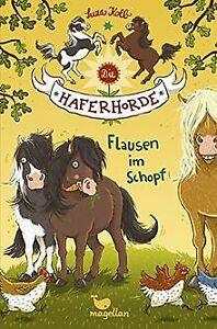 Die Haferhorde - Flausen im Schopf - Band 1 von Kolb, Suza   Buch   Zustand gut