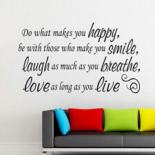 Do what makes you HAPPY SMILE LAUGH LOVE LIVE-pick color- Quote Vinyl Wall Decal