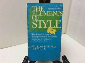 The Elements of Style by William Strunk Jr. & E.B. White  paperback 1972 - Good