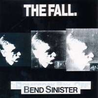 Fall - Bend Sinister Nuevo CD