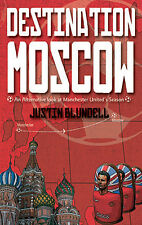 Destination Moscow - A look at Manchester United FC - Triumphant 2007-08 Season