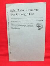 1959 Scintillation Counters for Geologic Use, Geological Survey Bulletin 1052-F