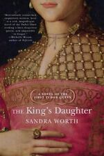 The King's Daughter. A Novel of the First Tudor Queen (Rose of York)-ExLibrary