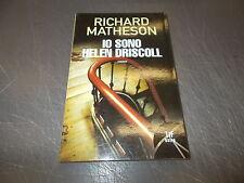 RICHARD MATHESON:IO SONO HELEN DRISCOLL.TIF EXTRA FANUCCI.2008 NUOVO!!