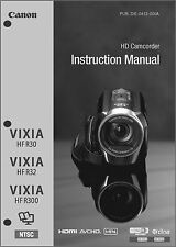 Canon VIXIA HF R30, R32, R300 Camcorder User Instruction Guide  Manual