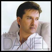 DANIEL O'DONNELL - UNTIL NEXT TIME CD ~ IRISH POP *NEW*