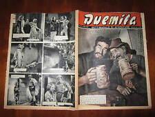 """FOTOROMANZO """"DUEMILA"""" SETTIMANALE DI AVVENTURE NUMERO 31 DEL 5 AGOSTO 1951"""