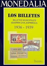 NOVEDAD CATALOGO BILLETES LOCALES -  GUERRA CIVIL - CIVIL WAR - SPAIN 1936 1939