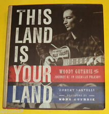 Woody Guthrie 2012 This Land is Your Land First Edition NEW Pictures! Nice See!