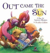 Out Came the Sun: A Day in Nursery Rhymes-ExLibrary