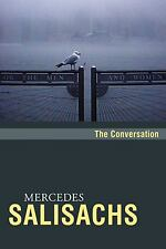 The Conversation by Mercedes Salisachs (2008, Paperback)