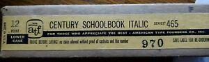 NEW ATF 12 PT. CENTURY SCHOOLBOOK ITALIC Series 465 LOWER CASE Letterpress Type