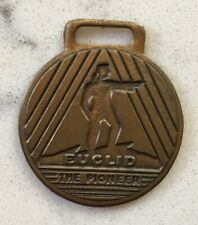 ANTIQUE ADVERTISING WATCH FOB EUCLID THE PIONEER ROAD MACHINERY TRUCKS EQUIPMENT
