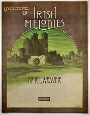 Overtures Of Irish Melodies 1909 Sheet Music R.L.Weaver Ireland Castle Art