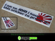 I AM SO JDM sticker decal vinyl drift japan low illest toyota honda mazda nissan