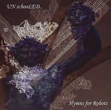 UNschooLED - Hymns for Robots [CD]