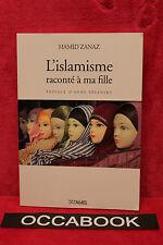 L'islamisme raconté à ma fille - Hamid Zanaz