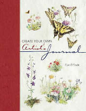 Create Your Own Artist's Journal by Erin O'Toole (Hardcover, 2002)