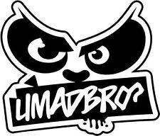 "U Mad Bro JDM Decal Sticker Car Truck Window- 6"" Wide White Color"