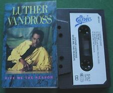 Luther Vandross Give Me The Reason inc So Amazing + Cassette Tape - TESTED