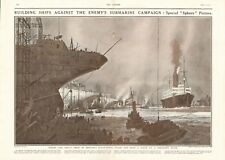 1918  ANTIQUE PRINT- WW1 - SHIP BUILDING IN NORTHERN BRITAIN