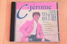 C. Jérome - Tous mes tubes - Kiss me Himalaya ... 18 titres Boitier neuf CD