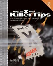 MAC OS X Tiger Killer Tips-Scott Kelby