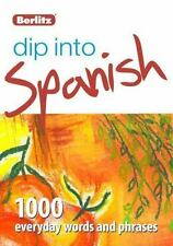 Berlitz Dip Into Spanish: 1,000 Everyday Words and Phrases (Paperback or Softbac