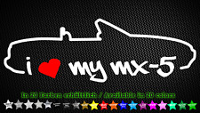 I love my Mazda mx-5 mk1 Miata na sticker ADHESIVO DECAL JDM 20cm x 7cm