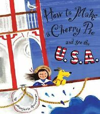 How to Make a Cherry Pie and See the U.S.A.-ExLibrary