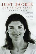 NEW - Just Jackie: Her Private Years by Klein, Edward