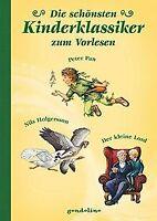 Die schönsten Kinderklassiker zum Vorlesen - Peter ... | Buch | Zustand sehr gut