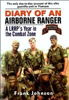 Diary of an Airborne Ranger: A LRRP's Year in the Combat Zone by Frank Johnso…